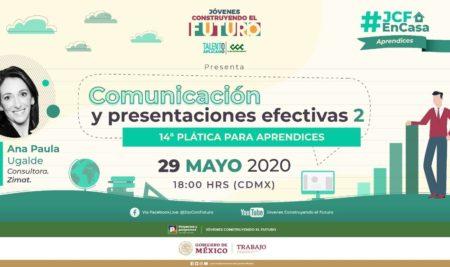 14ª Plática para aprendices | Comunicación y Presentaciones Efectivas 2